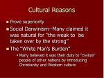 cultural reasons