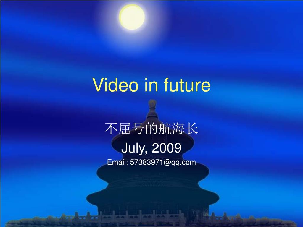 video in future l.