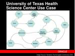 university of texas health science center use case
