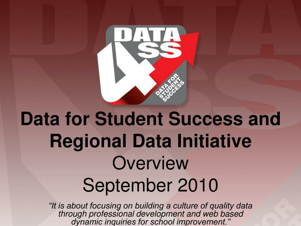 data for student success and regional data initiative overview september 2010 l.