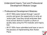 understand inquiry tool and professional development module usage