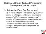 understand inquiry tool and professional development module usage24
