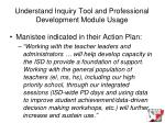 understand inquiry tool and professional development module usage25