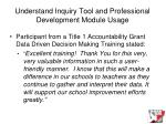 understand inquiry tool and professional development module usage27