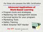 for those who possess the wbl certification