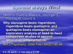 sponsor always wins