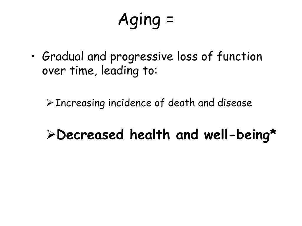 Aging =