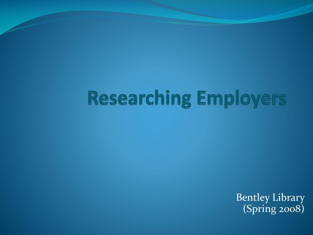 researching employers l.