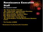 renaissance executive staff who makes it work