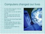 computers changed our lives
