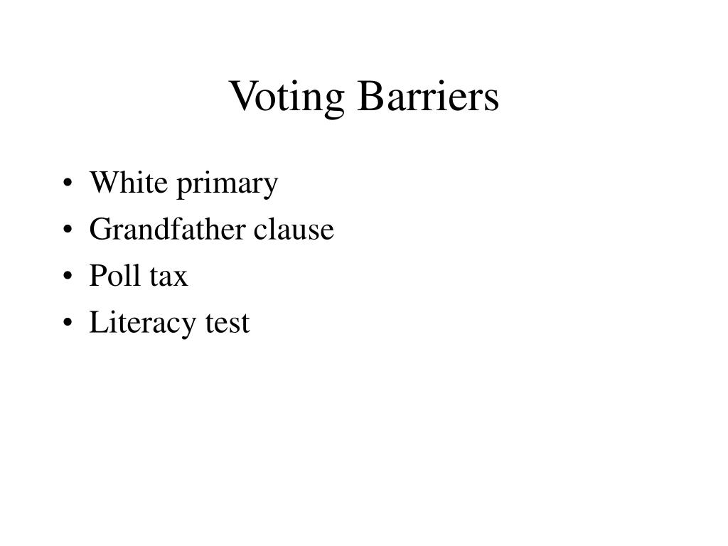 Voting Barriers
