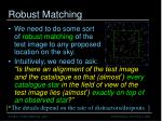 robust matching