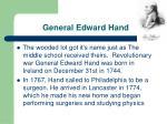 general edward hand