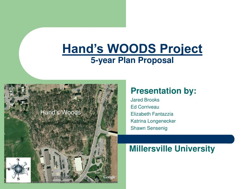 hand s woods project 5 year plan proposal l.