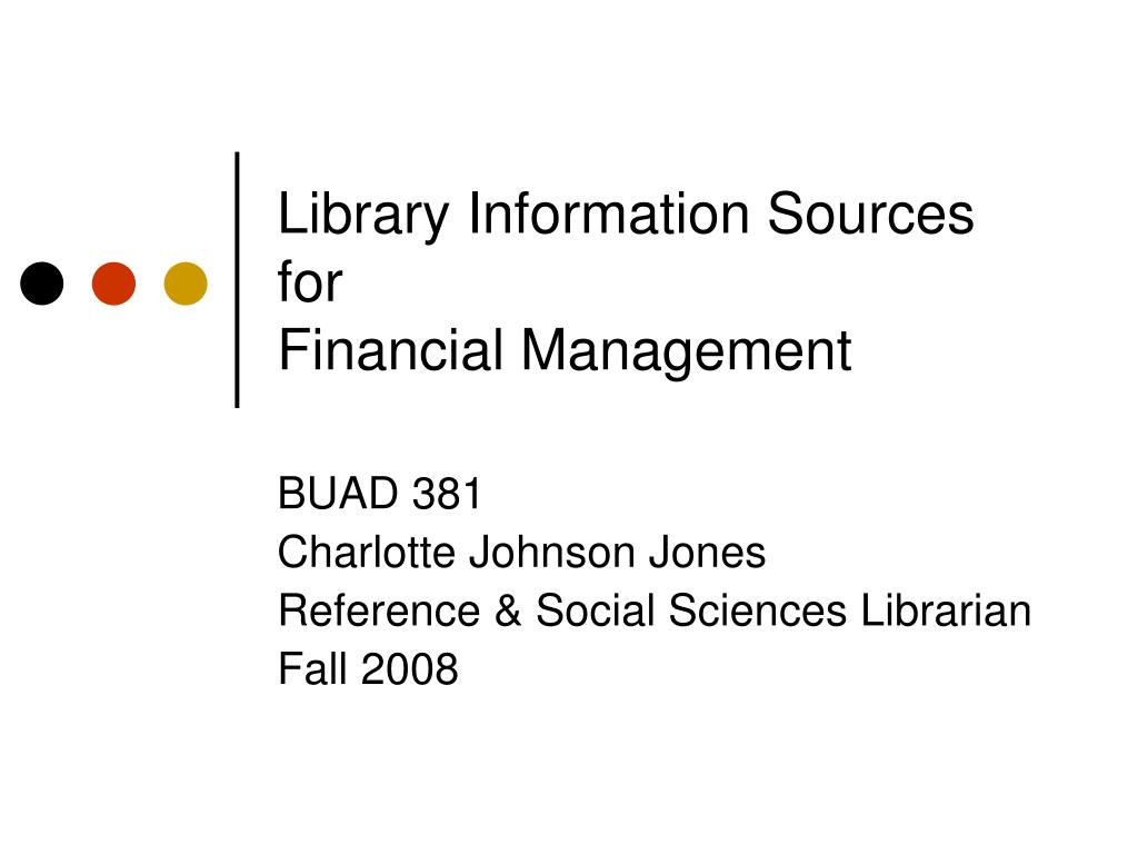 library information sources for financial management l.