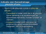 indicatie voor thoraxdrainage pleurale effusie