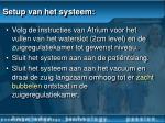setup van het systeem