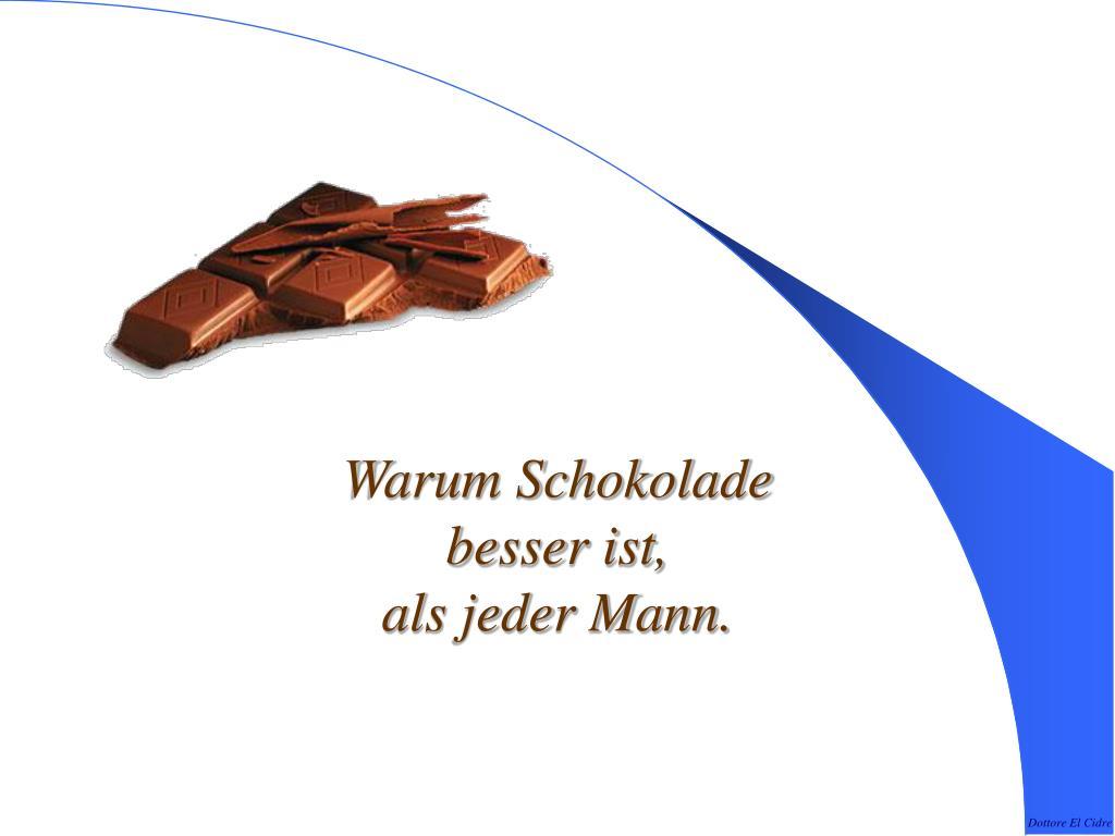 warum schokolade besser ist als jeder mann l.