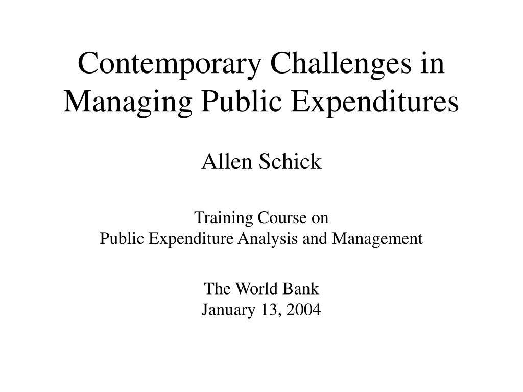 contemporary challenges in managing public expenditures l.