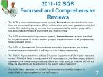 2011 12 sqr focused and comprehensive reviews