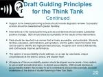 draft guiding principles for the think tank continued