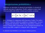 interpretazione probabilistica