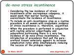 de novo stress incontinence
