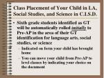class placement of your child in la social studies and science in c i s d91
