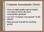common assessments tests