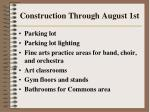 construction through august 1st