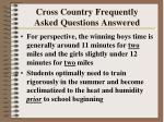 cross country frequently asked questions answered261
