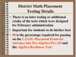 district math placement testing details111