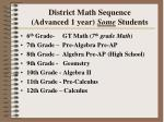 district math sequence advanced 1 year some students
