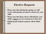elective requests