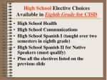 high school elective choices available in eighth grade for cisd