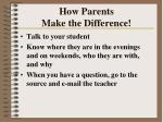 how parents make the difference