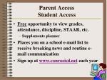parent access student access