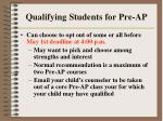 qualifying students for pre ap