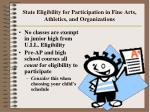 state eligibility for participation in fine arts athletics and organizations