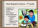 state required courses 7 th grade