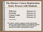 the elective course registration entry process with students