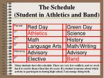 the schedule student in athletics and band