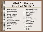 what ap courses does twhs offer