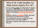 what if my child qualifies for high school algebra pre ap