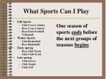 what sports can i play