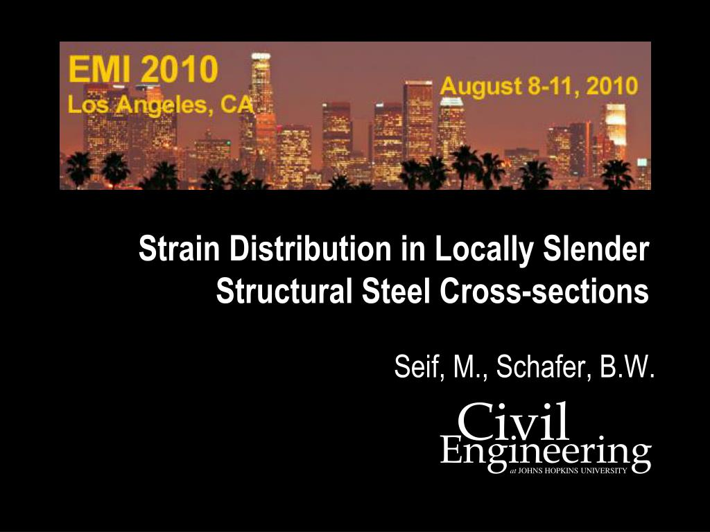 strain distribution in locally slender structural steel cross sections l.