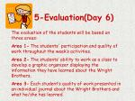 5 evaluation day 6