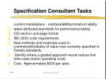 specification consultant tasks