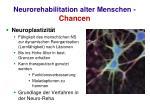 neurorehabilitation alter menschen chancen