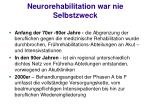 neurorehabilitation war nie selbstzweck7